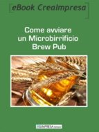 Come aprire un Microbirrificio Brew Pub (ebook)