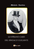 Lo strano caso del sindaco elegante (ebook)