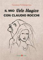Il mio Volo Magico con Claudio Rocchi (ebook)
