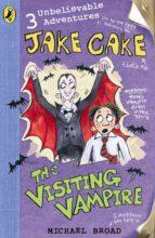 Jake Cake: The Visiting Vampire (ebook)