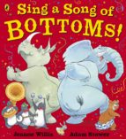 Sing a Song of Bottoms! (ebook)