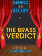 The Brass Verdict - Behind the Story (A Book Companion) (ebook)