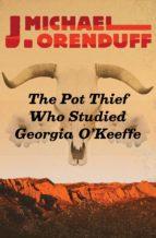 The Pot Thief Who Studied Georgia O'Keeffe (ebook)