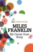 My Career Goes Bung (ebook)