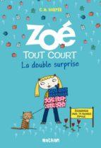 Zoé tout court, la double surprise (ebook)