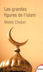 Les grandes figures de l'islam (ebook)