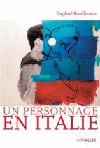 Un personnage en Italie (ebook)