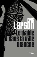 Le Diable dans la ville blanche (ebook)