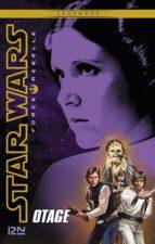 Star Wars Force Rebelle - tome 2 : Otage (ebook)