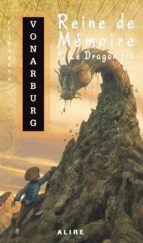 Reine de Mémoire 3. Le Dragon fou (ebook)