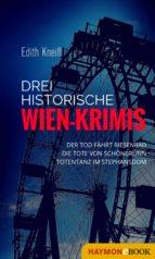 Drei historische Wien-Krimis (ebook)