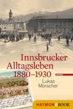 Innsbrucker Alltagsleben 1880-1930 (ebook)