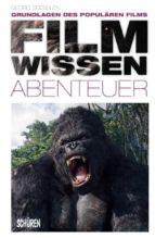 Filmwissen: Abenteuer (ebook)