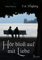 Hör bloß auf mit Liebe (ebook)