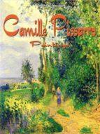 Camille Pissarro: Paintings (ebook)