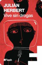 Vive sin drogas (Flash) (ebook)