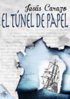 El túnel de papel (ebook)