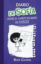 Diario de Sofía desde el cuarto de baño de chicos (Serie Diario de Sofía 2) (ebook)