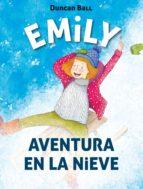 Aventura en la nieve (Colección Emily 4) (ebook)