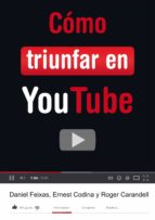 Cómo triunfar en YouTube (ebook)
