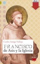 Francisco de Asís y la Iglesia (eBook-ePub) (ebook)