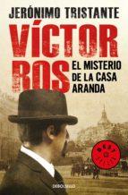 El misterio de la casa Aranda (Víctor Ros 1) (ebook)