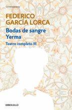 Bodas de sangre | Yerma (Teatro completo 3) (ebook)