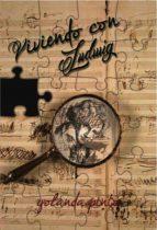 VIVIENDO CON LUDWIG (ebook)