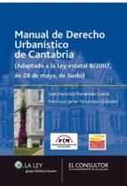 Manual de Derecho Urbanístico de Cantabria (ebook)