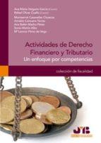 ACTIVIDADES DE DERECHO FINANCIERO Y TRIBUTARIO (ebook)