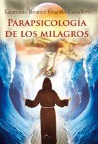 Parapsicología de los milagros (ebook)