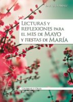 Lecturas y reflexiones para el mes de mayo y fiestas de María (ebook)