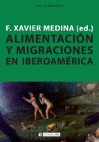 Alimentación y migraciones en Iberoamérica (ebook)
