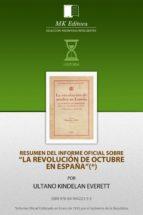 Resumen del Informe Oficial sobre la Revolución de Octubre en España (ebook)
