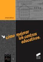 Cómo mejorar los centros educativos (ebook)