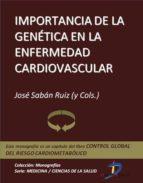 Importancia de la genética en la enfermedad cardiovascular (ebook)