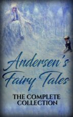 Andersen's Fairy Tales: The complete collection (ebook)