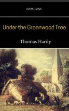 Under the Greenwood Tree (ebook)