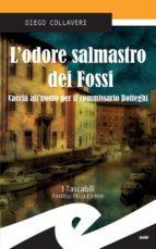 L'odore salmastro dei Fossi. Caccia all'uomo per il commissario Botteghi (ebook)