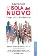 L'isola del nuovo. Cinquant'anni da Palermo.  (ebook)
