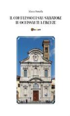 Il Complesso Di San Salvatore In Ognissanti A Firenze (ebook)