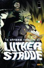 Lo strano talento di Luther Strode 4 (ebook)
