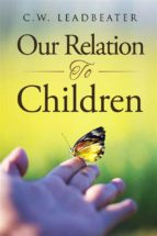 Our Relation to Children (ebook)