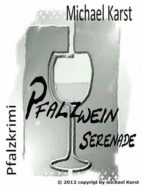 Pfalzweinserenade (ebook)