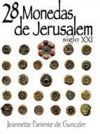 28 Monedas de Jerusalem Siglo XXI (ebook)