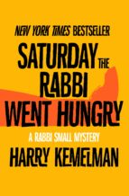 Saturday the Rabbi Went Hungry (ebook)