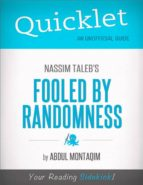 Quicklet on Nassim Taleb's Fooled by Randomness (CliffNotes-like Summary) (ebook)