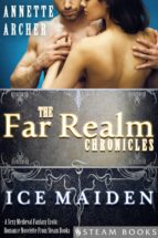 Ice Maiden - A Sexy Medieval Fantasy Erotic Romance Novelette From Steam Books (ebook)
