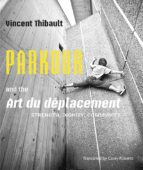 Parkour and the Art du déplacement (ebook)