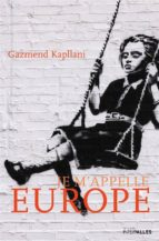 Je m'appelle Europe (ebook)